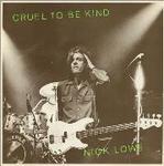 Cruel To Be Kind.jpg